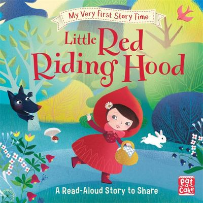 Little Red Riding Hood (My Very First Story Time)