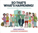 So That's What's Happening!: An Illustrated Guide to Your Changing Body