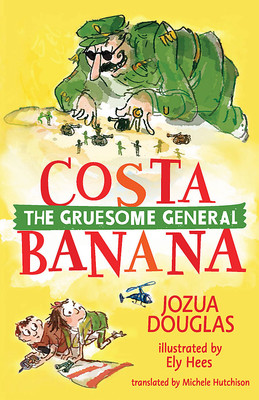 The Gruesome General (Costa Banana 1)