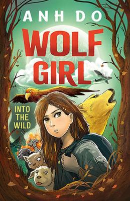 Into the Wild (#1 Wolf Girl)