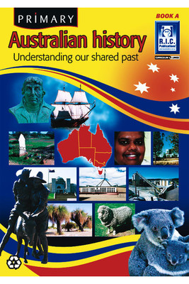 Primary Australian History - Book A: Ages 5-6