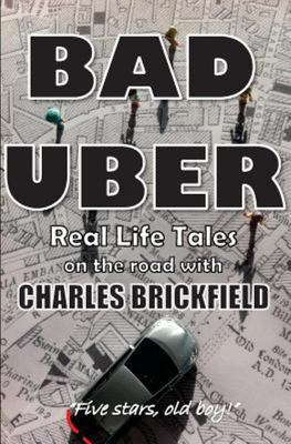 Bad Uber - The Diary of an Uber Driver
