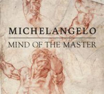 Michelangelo - Mind of the Master