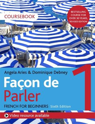 Facon de Parler 1 - French for Beginners CourseBook
