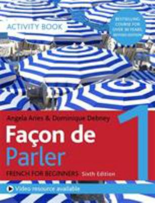 Facon de Parler 1 - French for Beginners Activity Book