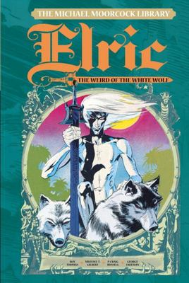 Elric - Weird of the White Wolf