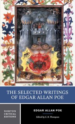 The Selected Writings of Edgar Allan Poe