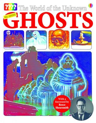 All About Ghosts (Usborne: The World of the Unknown)