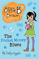 The Pocket Money Blues (Billie B Brown #16)