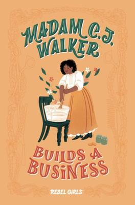 Madam C. J. Walker Builds a Business