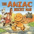 The ANZAC Biscuit Man