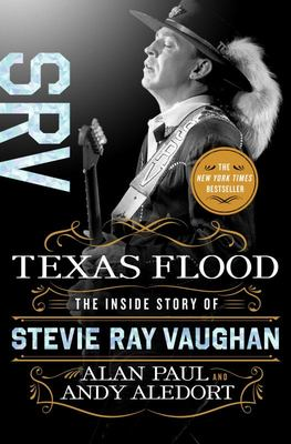 Texas Flood - The Inside Story of Stevie Ray Vaughan