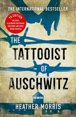 The Tattooist of Auschwitz (YA Edition)