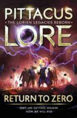 Return To Zero (#2 Lorien Legacies Reborn)