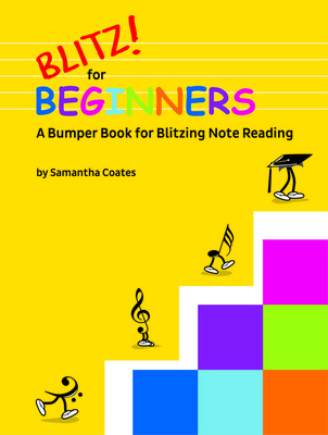 Blitz! for Beginners - A Bumper Book for Blitzing Note Reading