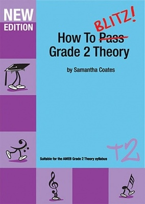How to Blitz Grade 2 Theory 2nd Edition T2 - Hal