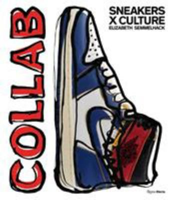 Collab - Sneakers X Culture