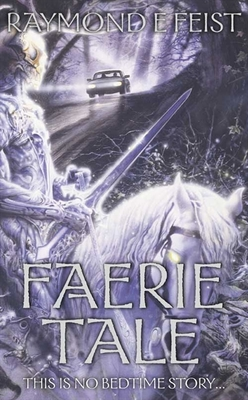 Faerie Tale: A Novel of Terror and Fantasy