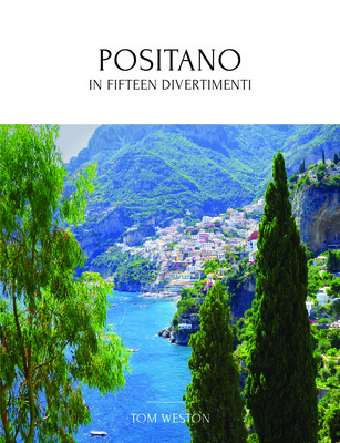 Positano: In Fifteen Divertimenti
