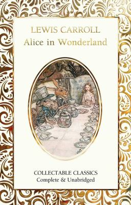 Alice in Wonderland (Flame Tree Collectable Classics)