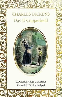 David Copperfield (Flame Tree Collectable Classics)