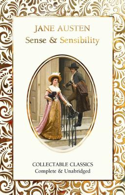 Sense and Sensibility (Flame Tree Collectable Classics)