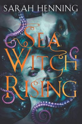 Sea Witch Rising (#2 Sea Witch)