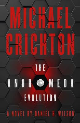 Michael Chrichton: The Andromeda Evolution