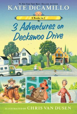 Adventures on Deckawoo Drive - 3 Books In 1!