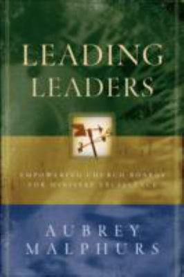 Leading Leaders - Empowering Church Boards for Ministry Excellence