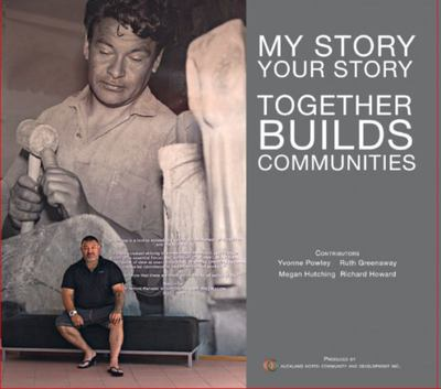 My Story, Your Story: Together Builds Communities
