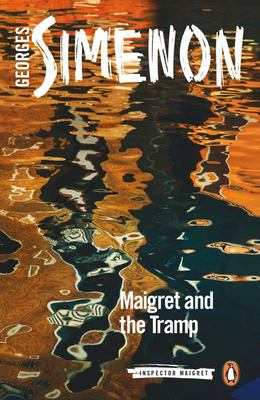 Maigret and the Tramp - Inspector Maigret #60