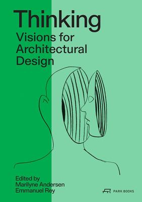 Thinking - Prospective Concepts for Architectural Design