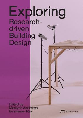 Exploring - Research-Driven Building Design