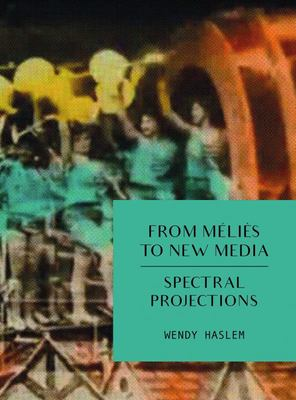 From Melies to New Media - Spectral Projections