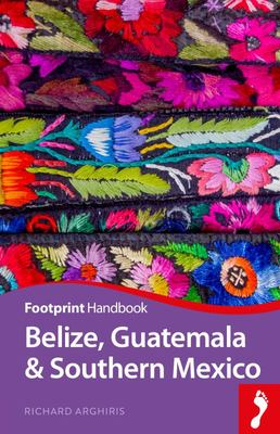 Belize, Guatemala and Southern Mexico