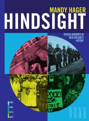 Hindsight: Pivotal Moments in New Zealand History