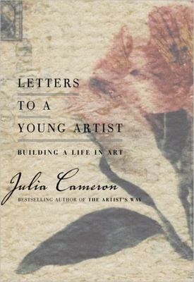 Letters to a Young Artist - Building a Life in Art