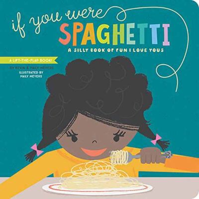 If You Were Spaghetti