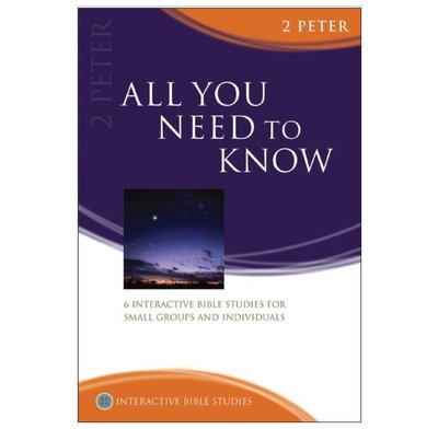 All You Need To Know (2 Peter)