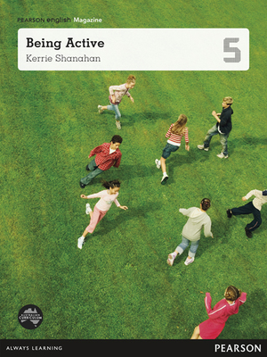 Pearson English Year 5: Being Active - Student Magazine - Uniting