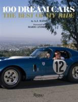 100 Dream Cars - The Best of My Ride