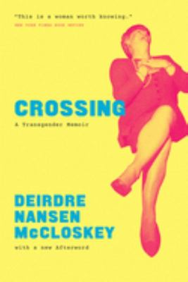 Crossing - A Transgender Memoir