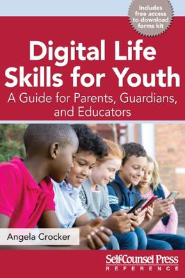 Digital Life Skills for Youth - A Guide for Parents, Guardians, and Educators