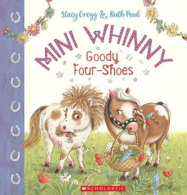 Goody Four Shoes (Mini Whinny #2)