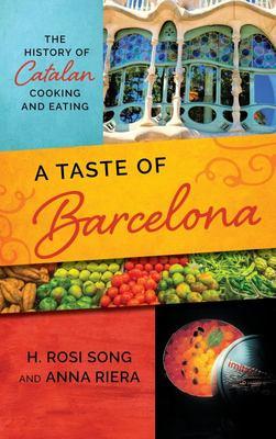 Barcelona - A Culinary and Cultura