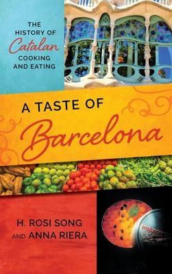 Barcelona - A Culinary and Cultura