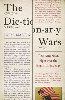 The Dictionary Wars - The American Fight over the English Language