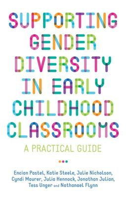 Supporting Gender Diversity in Early Childhood Classrooms - A Practical Guide
