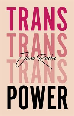 Trans Power - Own Your Gender